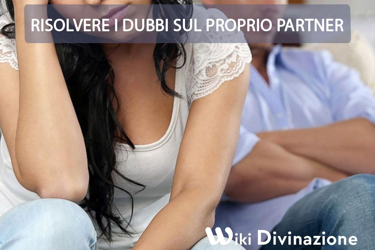 Risolvere i dubbi sul proprio partner